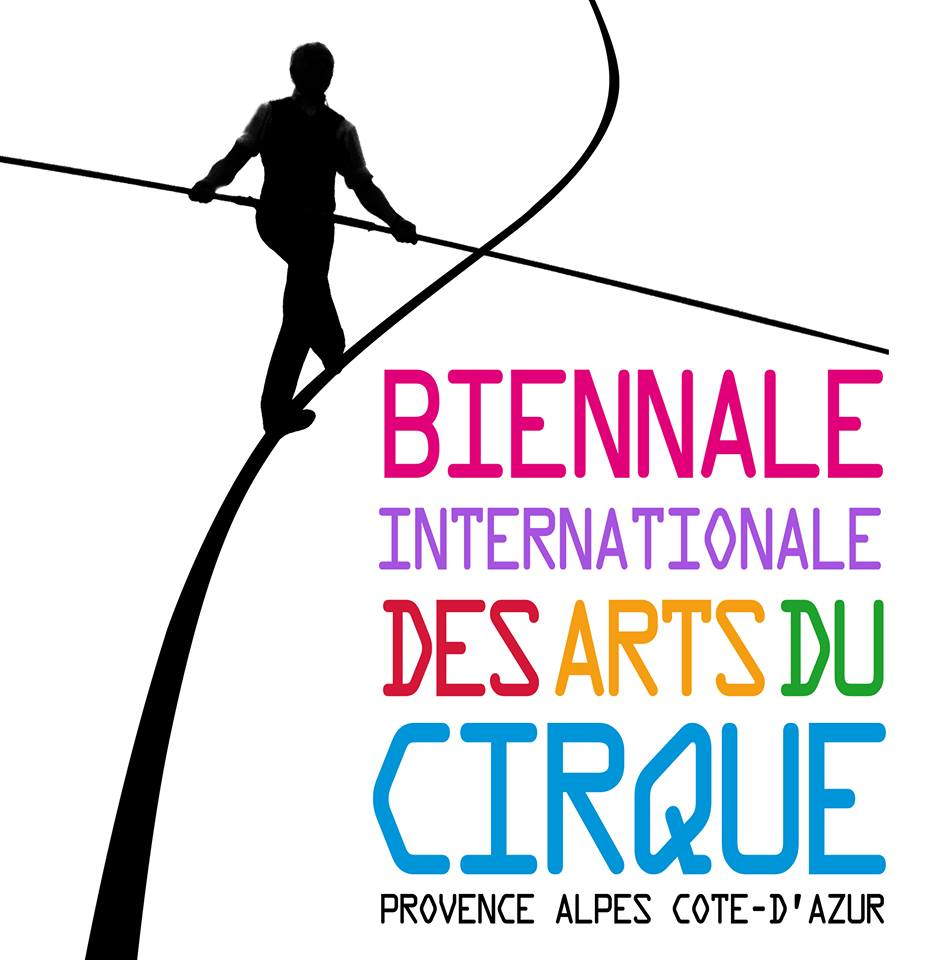 Biennale Internationale des Arts du Cirque - Provence Alpes Cote-d'Azur
